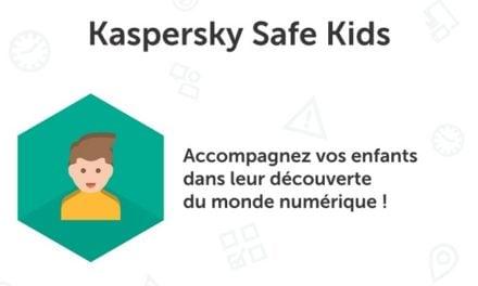 Test : Kaspersky Safe Kids – Contrôle Parental